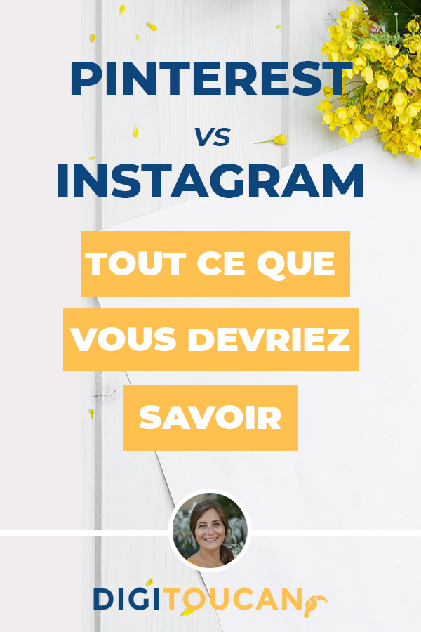 Instagram ou Pinterest : tout ce que vous devriez savoir