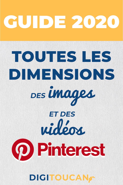Guide des tailles des images et des vidéos sur Pinterest 2020
