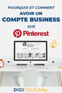Compte Pro Pinterest : Comment et pourquoi en avoir un