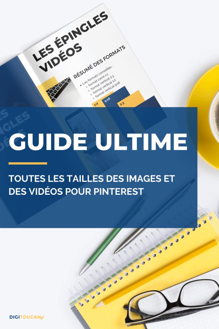 Guide Ultime des tailles des Images et des Vidéos sur Pinterest