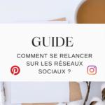 Guide Se Relancer Sur Les Réseaux Sociaux Digitoucan Et Message Digital Ressource