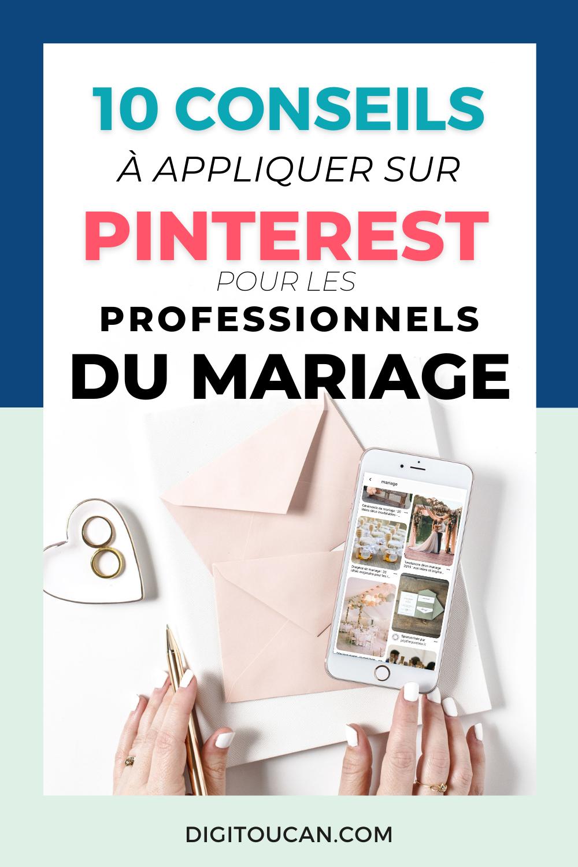 Pinterest pour les Professionnels du mariage : 10 conseils à appliquer
