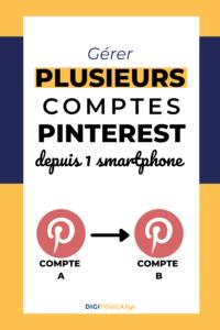 Comment passer d'un compte Pinterest à un autre sur smartphone ?